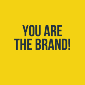 01242016 You are the brand!