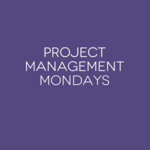 project-management-mondays